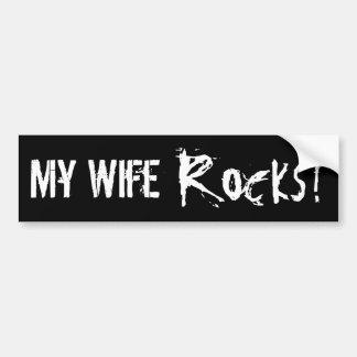 My Wife Rocks! Bumper Sticker