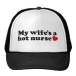 My Wife's a  Hot Nurse Trucker Hat