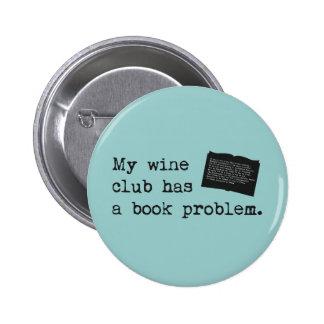 My Wine Club Has a Book Problem 6 Cm Round Badge