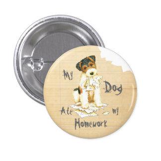 My Wire Fox Terrier Ate My Homework 3 Cm Round Badge