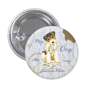 My Wire Fox Terrier Ate My Lesson Plan 3 Cm Round Badge