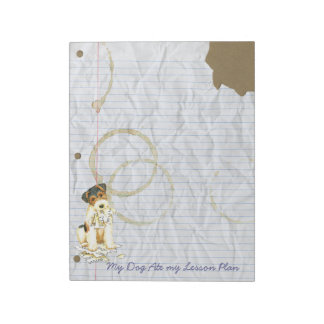 My Wire Fox Terrier Ate My Lesson Plan Notepad