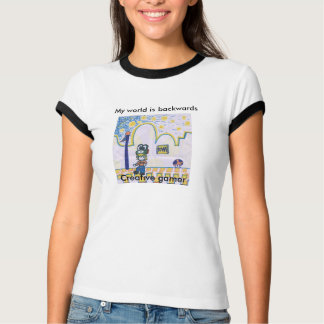 My world is backwards t-shirts
