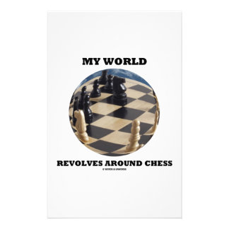 My World Revolves Around Chess (Chess Globe) Stationery Paper