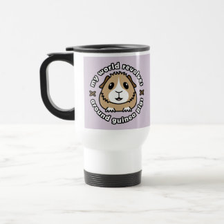 My World Revolves...Guinea Pig Travel Mug