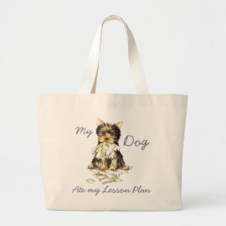My Yorkie Ate My Lesson Plan Large Tote Bag