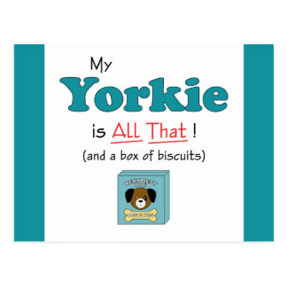 My Yorkie is All That! Postcard