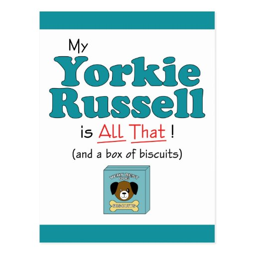 My Yorkie Russell is All That! Post Cards