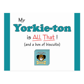 My Yorkie-ton is All That! Postcard