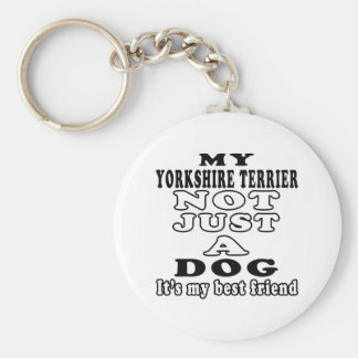 My Yorkshire Terrier Not Just A Dog Basic Round Button Key Ring