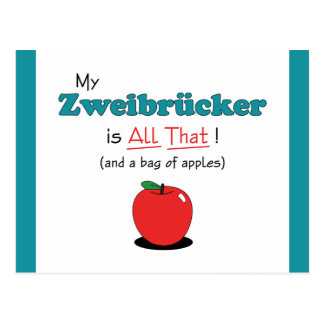 My Zweibrucker is All That! Funny Horse Postcard