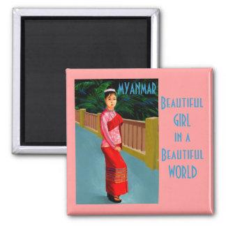 Myanmar Beautiful Girl in a Beautiful World Square Magnet
