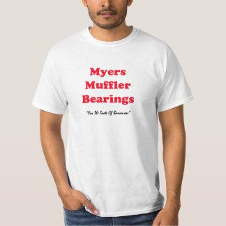 Myers Muffler Bearing value Tshirt