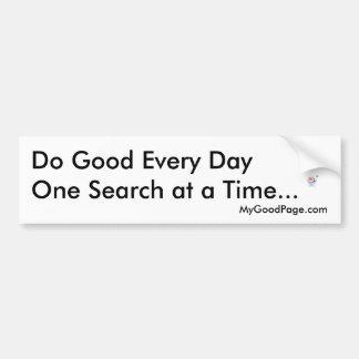 MyGoodPage.com - Do Good Every Day... Bumper Sticker