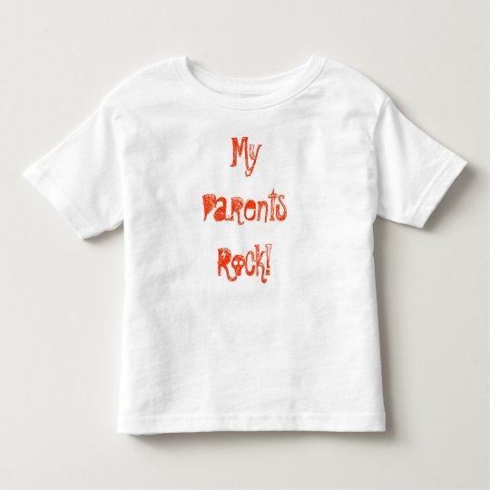 MyParentsRock! Toddler T-Shirt