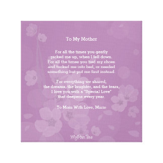MyPoetTree, To My Mother, Canvas Print