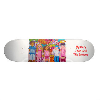 Mystery Jean And The Dreams Skateboard