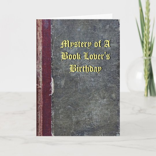 Mystery Of A Book Lovers Birthday Card
