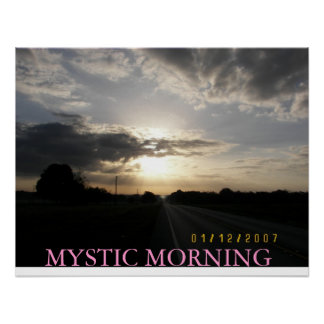 MYSTIC MORNING POSTER