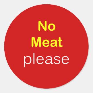 n34 - Food Request ~ NO MEAT PLEASE. Round Sticker