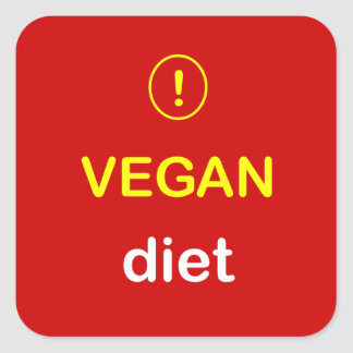 n4 - Food Alert ~ VEGAN DIET. Square Sticker