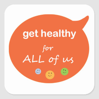 n92 - Health Reminder Healthy For All of Us Stickers