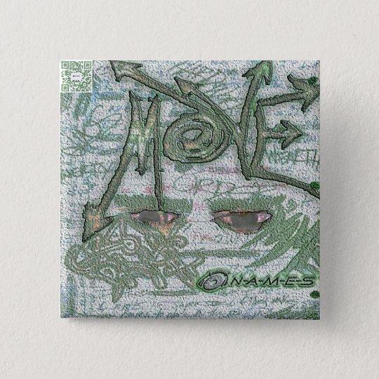 N-A-M-E-S Move Commemorative Button