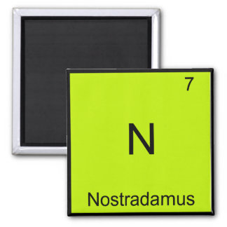 N - Nostradamus Funny Chemistry Element Symbol Tee Magnets
