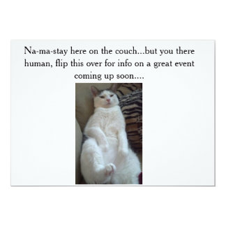 Na-ma-stay cat does the inviting...... 13 cm x 18 cm invitation card