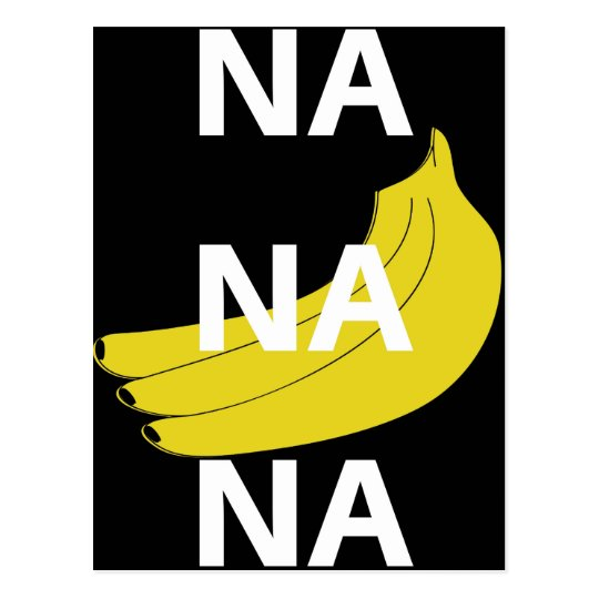 Na Na Na Banana Illustration Design Text Postcard
