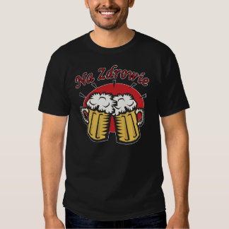 Na Zdrowie Toast With Beer Mugs T Shirts