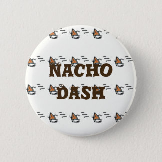 Nacho Dash 6 Cm Round Badge