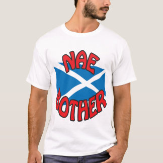 NAE BOTHER (white) T-Shirt