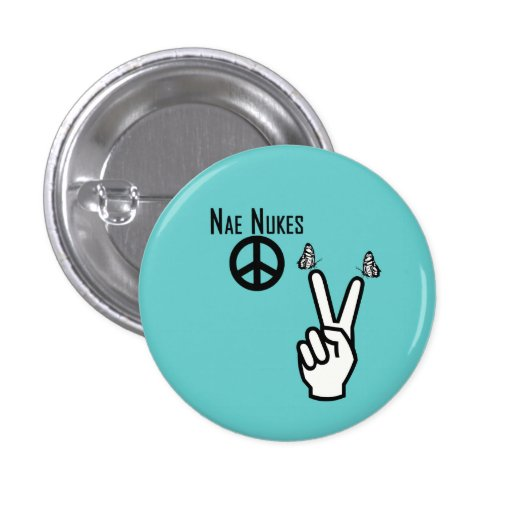 Nae Nukes Scottish Independence Peace Sign Pinback Button