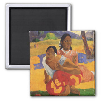 'Nafea Faa Ipoipo' - Paul Gauguin Square Magnet