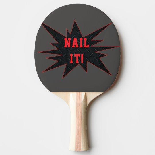 NAIL IT! Funny Smashing Ping Pong Paddle