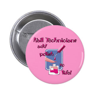 Nail Technicians Button