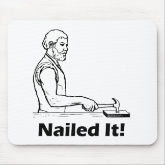 Nailed It! Hammer Tool Funny Humor Pun Mouse Mat
