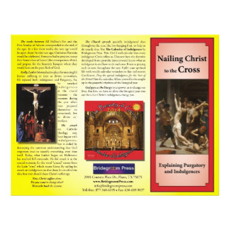 Nailing Christ to the Cross - Teaching Indulgences Full Color Flyer