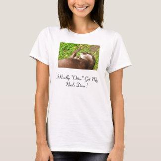 "nails web, I Really ""Otter"" Get My Nails Done ! T-Shirt"