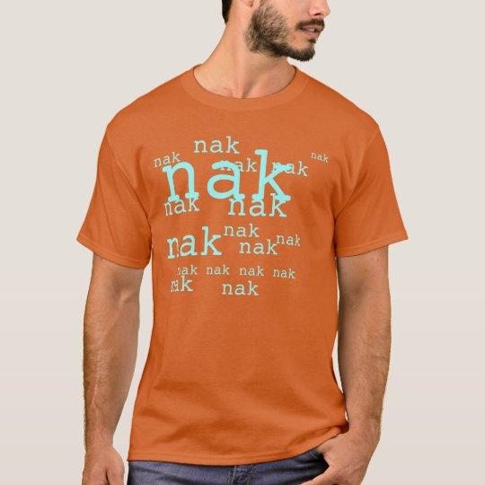nak nak T-Shirt