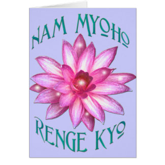Nam Myoho Renge Kyo with Lotus Flower Design Card