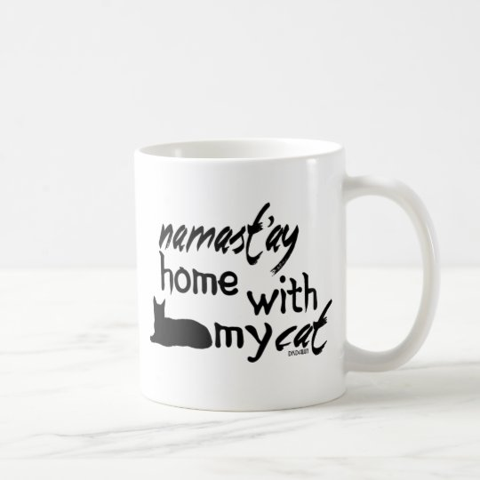 Namast'ay Home with My Cat Coffee Mug
