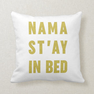 Namast'ay In Bed Faux Gold Glitter Pillow
