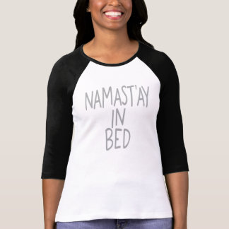 Namast'ay in Bed Ladies 3/4 Sleeve Raglan Top