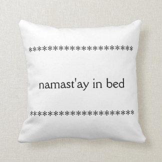 Namast'ay in Bed Pillow