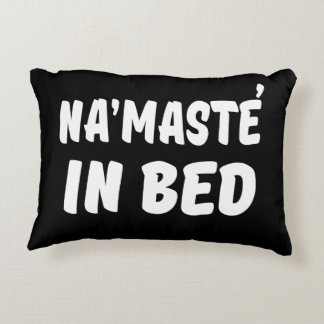 Namaste in bed funny decorative cushion