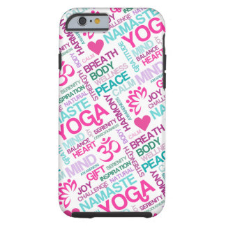 Namaste, Peace and Harmony Pink YOGA Pattern Tough iPhone 6 Case