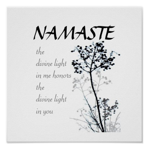 Namaste quote poster black and white nature art