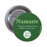 Namaste - with quote and Om symbol 6 Cm Round Badge
